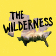The Wilderness show