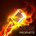 The Non-Prophets show
