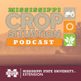Mississippi Crop Situation Podcast show