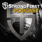 StrongFirst Podcast show