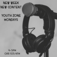 Youth Zone Monday show