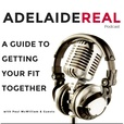 Adelaide Real - A guide to getting your fit together. show