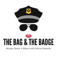 The Bag & The Badge show