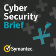 Symantec Cyber Security Brief Podcast show