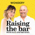 Raising the Bar with Alli and Michael show