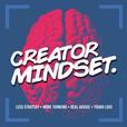 Creator Mindset show