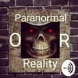 Paranormal Or Reality Experience  show