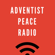 Adventist Peace Radio show
