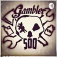 The Brown Liquor Podcast: Gambler 500 show