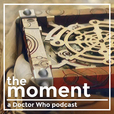 Doctor Who: The Moment show