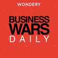 Business Wars Daily show