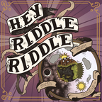 Hey Riddle Riddle show