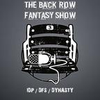 The Back Row Fantasy Show -  Fantasy Football Podcast show