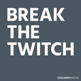 Break the Twitch with Anthony Ongaro show