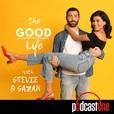 The Good Life with Stevie & Sazan show