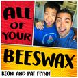 All of Your Beeswax - Business and Life Lessons for Kids and Parents show