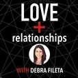 Love + Relationships with Debra Fileta show
