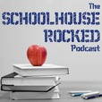The Schoolhouse Rocked Podcast show