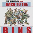 Back to the Bins show