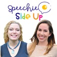 Speechie Side Up show