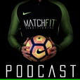 Matchfit Conditioning Podcast show