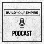 Build Your Empire Podcast show