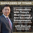Shoulders of Titans | Starting a Business / Mindset & Motivation / Launching a Product / Investing & Wealth Management show