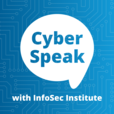 CyberSpeak with InfoSec Institute show