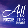 All Possibilities with Julie Chan show