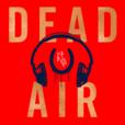 Dead Air show