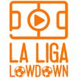 La Liga Lowdown show