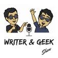 Writer & Geek Show show