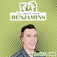 All About Your Benjamins™ show