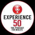 The Experience 50 Podcast for Midlife show