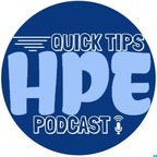 HPE Quick Tips Podcast show