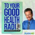 To Your Good Health Radio show