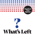 What's Left? by BuzzFeed News Opinion show