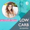 Low Carb en Español con Paula Rincón show