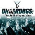 Underdogs: The 2017 Playoff Run show