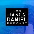 The Jason Daniel Podcast  show