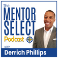 Mentor Select: Follow Your Passions show
