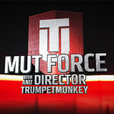 MUT Force with Director & Trumpetmonkey show