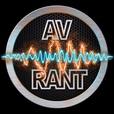 Podcast – AV Rant show