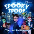 Spooky Troop: The Last Halloween show