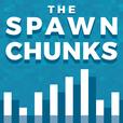 The Spawn Chunks - A Minecraft Podcast show