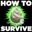 How to Survive show