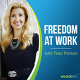 Freedom at Work with Traci Fenton show