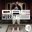 Dre Murray  show