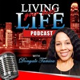 Living Your Best Life with Donyale Tamica show