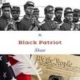 The Black Patriot Show show